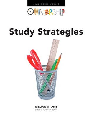 Ownership: Study Skills and Testing Success: Ownership: Study Strategies (BOK)