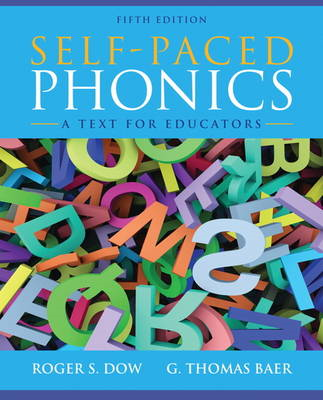 Self-Paced Phonics: A Text for Educators (BOK)