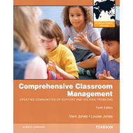 Comprehensive Classroom Management: Creating Communities of Support and Solving Problems (BOK)