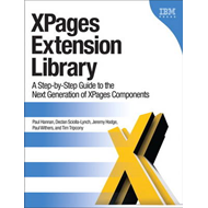 XPages Extension Library: A Step-by-step Guide to the Next Generation of XPages Components (BOK)