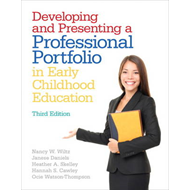 Developing and Presenting a Professional Portfolio in Early Childhood Education (BOK)