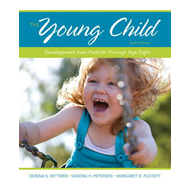 The Young Child: Development from Prebirth Through Age Eight (BOK)