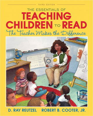 The Essentials of Teaching Children to Read: The Teacher Makes the Difference (BOK)