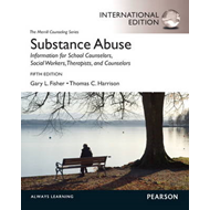 Substance Abuse: Information for School Counselors, Social Workers, Therapists and Counselors (BOK)