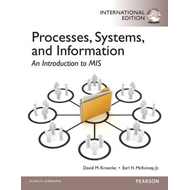 Processes, Systems, and Information: An Introduction to MIS (BOK)