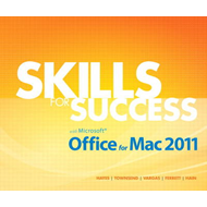 Skills for Success with Mac Office 2011 (BOK)