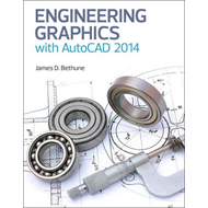 Engineering Graphics with AutoCAD 2014 (BOK)