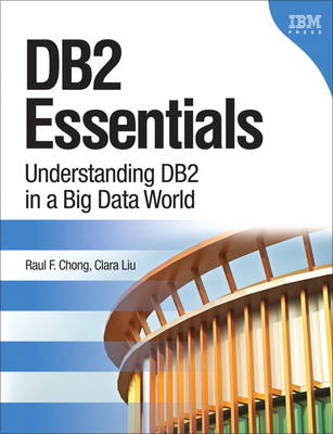 DB2 Essentials: Understanding DB2 in a Big Data World (BOK)