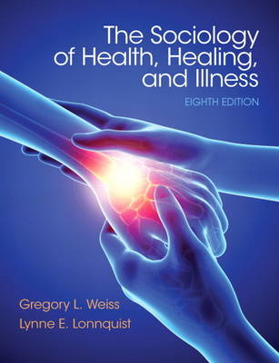 Sociology of Health, Healing, and Illness (BOK)