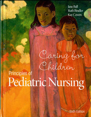 Principles of Pediatric Nursing (BOK)