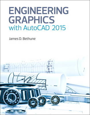 Engineering Graphics with AutoCAD 2015 (BOK)