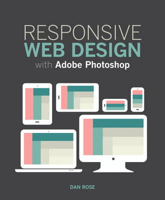 Responsive Web Design with Adobe Photoshop (BOK)