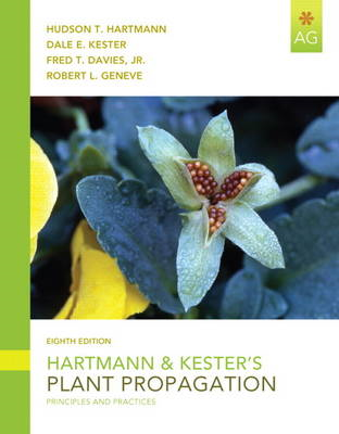 Hartmann and Kester's Plant Propagation: Principles and Practices (BOK)