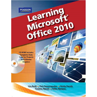Learning Microsoft Office 2010, Standard Student Edition (BOK)
