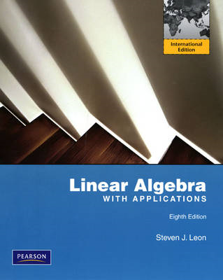 Linear Algebra with Applications (BOK)