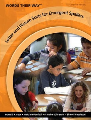 Words Their Way Letter and Picture Sorts for Emergent Spellers (BOK)