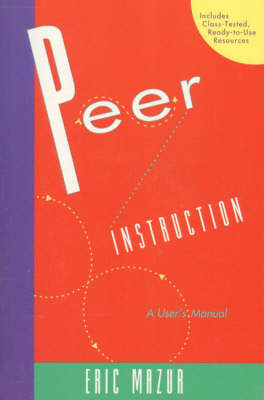 Peer Instruction: A User's Manual (BOK)