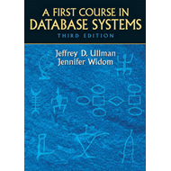 A First Course in Database Systems (BOK)