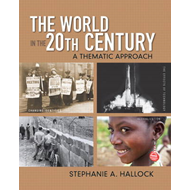 The World in the 20th Century: A Thematic Approach (BOK)