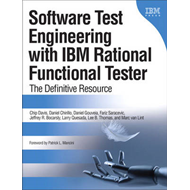 Software Test Engineering with IBM Rational Functional Tester: The Definitive Resource (BOK)