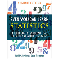Even You Can Learn Statistics: A Guide for Everyone Who Has Ever Been Afraid of Statistics (BOK)