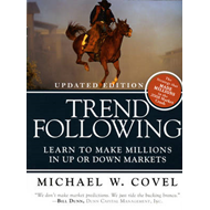 Trend Following: Learn to Make Millions in Up or Down Markets (BOK)