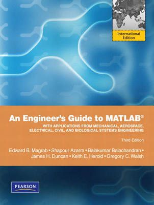 An Engineers Guide to MATLAB: International Version (BOK)
