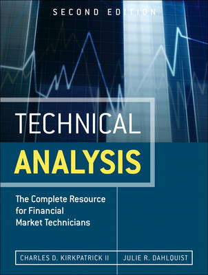 Technical Analysis: The Complete Resource for Financial Market Technicians (BOK)