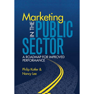 Marketing in the Public Sector: A Roadmap for Improved Performance (BOK)
