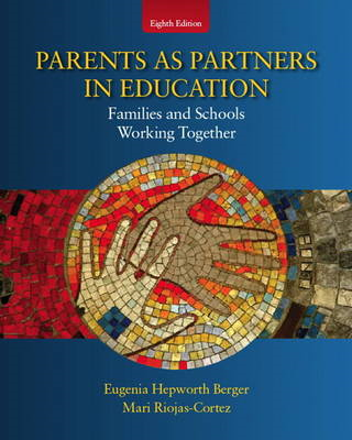 Parents as Partners in Education: Families and Schools Working Together (BOK)