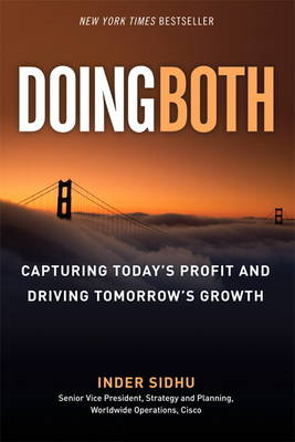 Doing Both: Capturing Today's Profit and Driving Tomorrow's Growth (BOK)