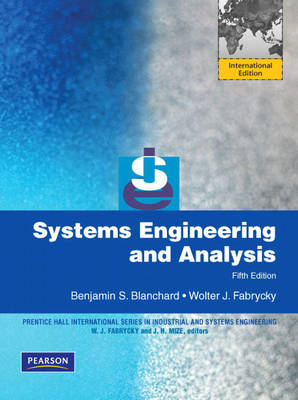 Systems Engineering and Analysis: International Version (BOK)