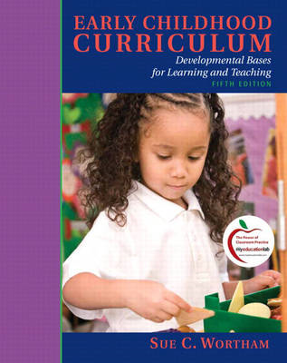 Early Childhood Curriculum: Developmental Bases for Learning and Teaching (BOK)