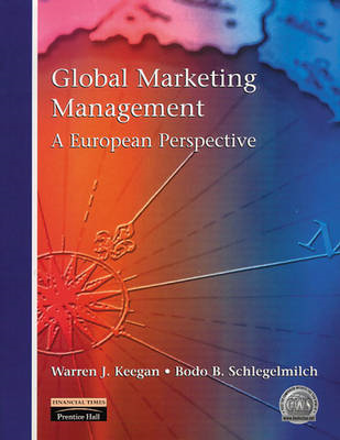 Global Marketing Management: A European Perspective (BOK)