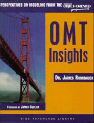 OMT Insights: Perspective on Modeling from the Journal of Object-Oriented Programming (BOK)