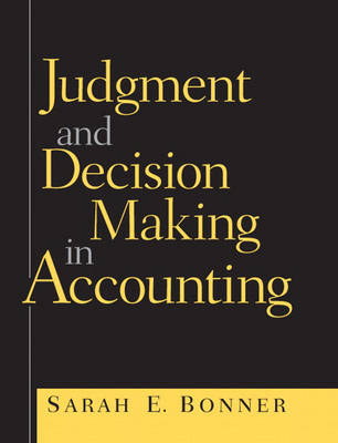 Judgment and Decision Making in Accounting (BOK)