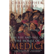 Rise and Fall of the House of Medici (BOK)