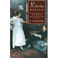 "Lucia Rising: ""Queen"", ""Miss Mapp Including the Male Impersonator"", ""Lucia in London"" (BOK)"
