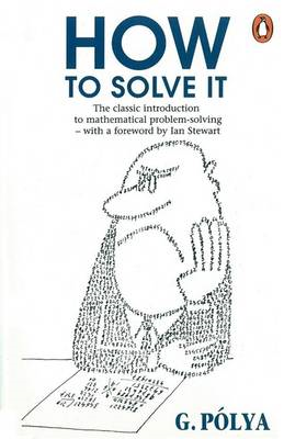 How to Solve it: A New Aspect of Mathematical Method (BOK)