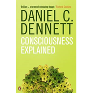 Consciousness Explained (BOK)