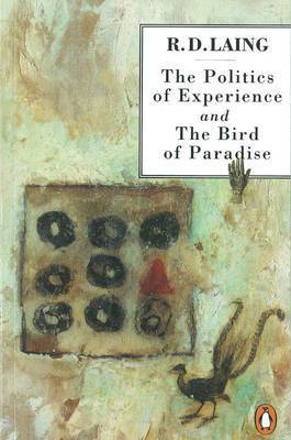 Politics of Experience and The Bird of Paradise (BOK)