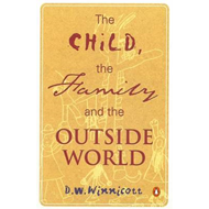Child, the Family and the Outside World (BOK)