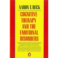 Cognitive Therapy and the Emotional Disorders (BOK)