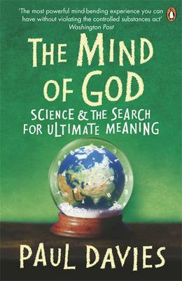 The Mind of God: Science and the Search for Ultimate Meaning (BOK)