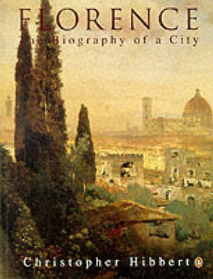 Florence: The Biography of a City (BOK)