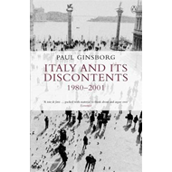 Italy and Its Discontents 1980-2001 (BOK)