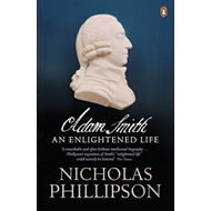 Adam Smith: An Enlightened Life (BOK)