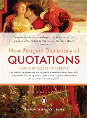 The New Penguin Dictionary of Quotations (BOK)
