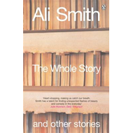 The Whole Story and Other Stories (BOK)