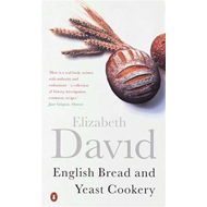 English Bread and Yeast Cookery (BOK)